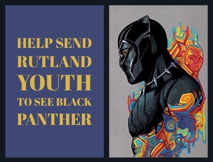 "An image of a painting of the Black Panther character in armor with the text ""Help Send Rutland Youth to see Black Panther."""