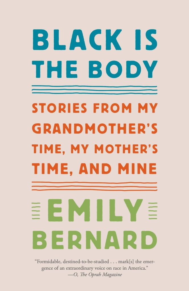 """Cover of """"Black is the Body"""" with title text in teal and """"Stories from my grandmother's time, my mother's time, and mine"""" in red on a tan background."""
